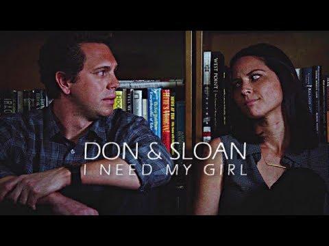 don & sloan | i need my girl