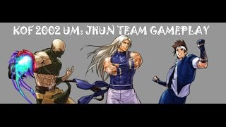 The King Of Fighters 2002 UM: Jhun Team Gameplay