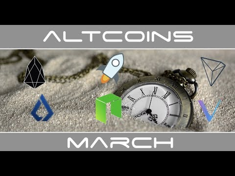 Top Altcoins With Events Coming in March - Tron, NEO, Stellar, VeChain, EOS