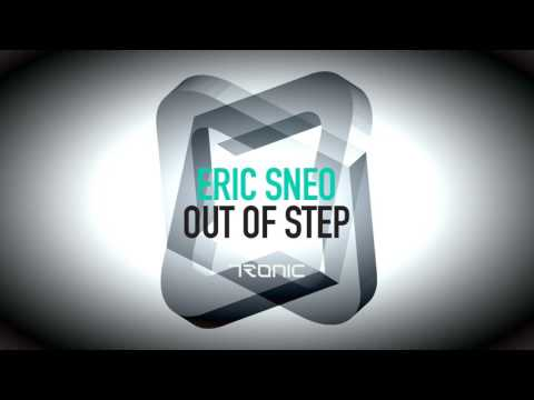 Eric Sneo - Out of Step (Original Mix) [Tronic]