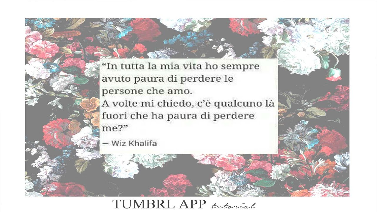 Tumblr Effect Tutorial Ita App Frase Su Sfondo