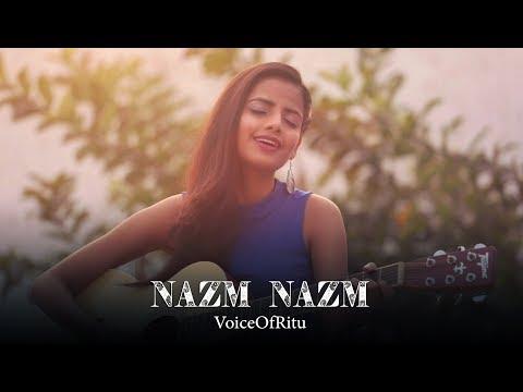 Nazm Nazm   Bareilly Ki Barfi   Female Cover Version By @VoiceOfRitu   Ritu Agarwal