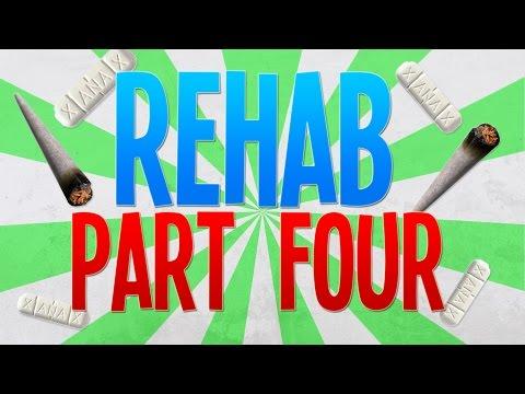 REHAB: PART 4