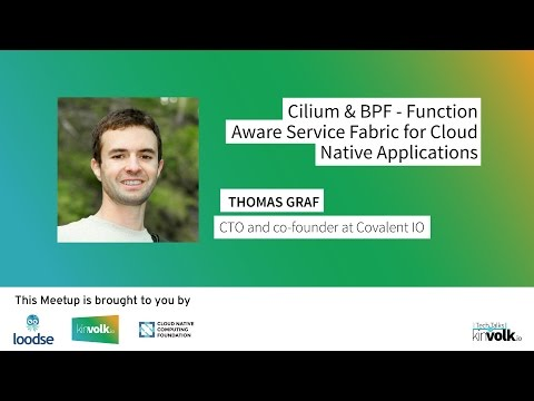 Tech Talks @ Kinvolk: Container networking w/ Cilium and BPF with Thomas Graf (March 28, 2017)