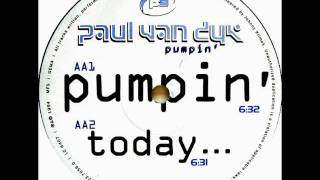PAUL VAN DYK - PUMPIN ( PUMP THIS PARTY )