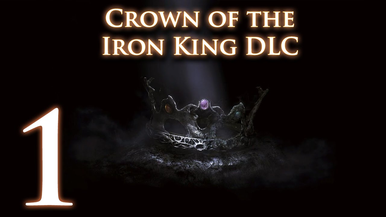 Crown Of The Old Iron King: Let's Play Dark Souls 2: Crown Of The Old Iron King (#1