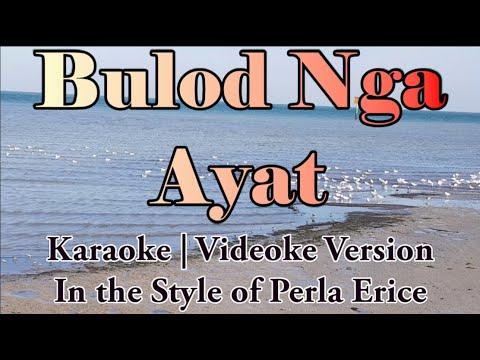 Download Karaoke HD - Bulod Nga Ayat | Perla Erice | Ilocano Song