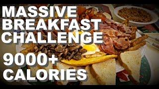 MASSIVE BREAKFAST CHALLENGE | 9000+ CALORIES