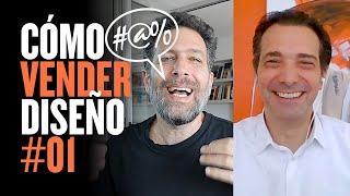 Cómo VENDER DISEÑO #01 💰 con Fernando Del Vecchio