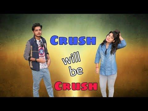 Crush will Be Crush ||ft.Dawer khan |Simran singh |Irshaad |Robin