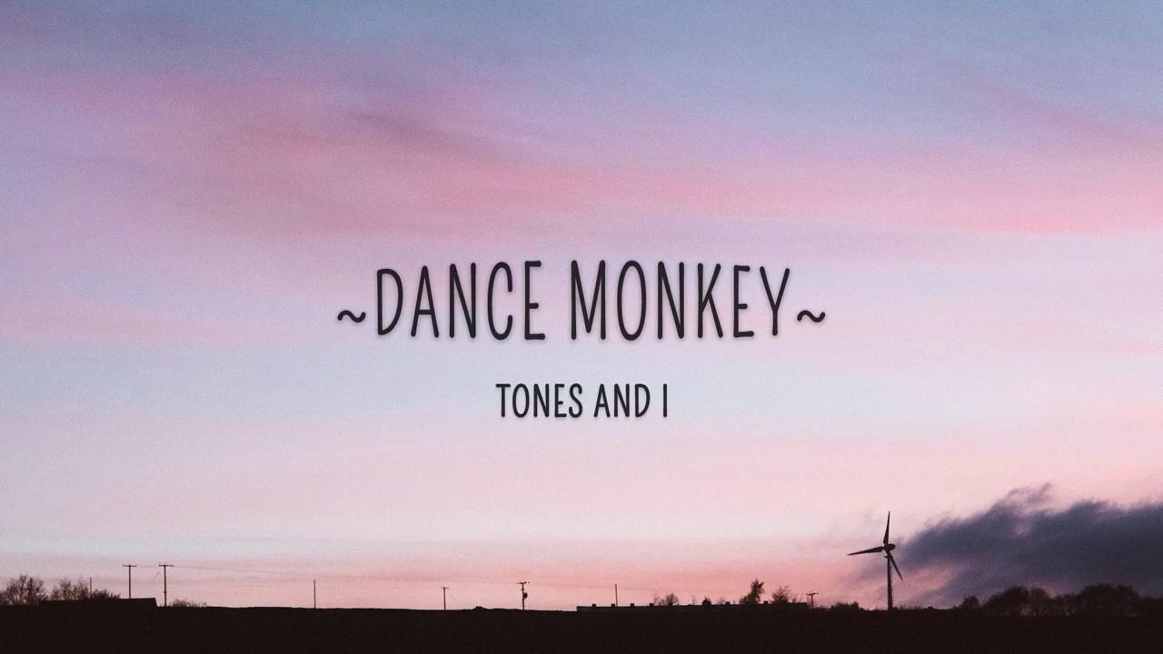 singlitekaraokevn anh – DANCE MONKEY LYRICS – Tones and I [Học tiếng anh qua bài hát]