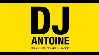 DJ Antoine & Mad Mark - Sky Is the Limit (DJ Antoine vs. Mad Mark) [Sky Is The Limit]