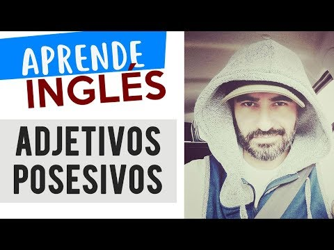 Adjetivos posesivos en Inglés - YouTube
