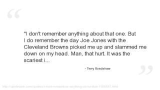 Terry Bradshaw Quotes
