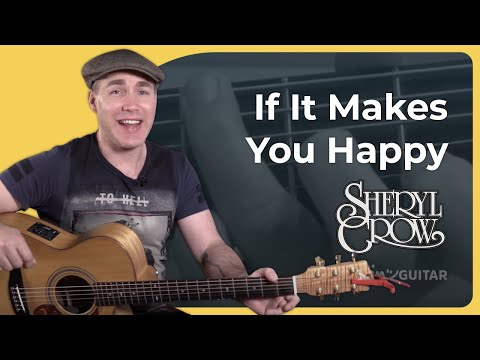 If It Makes You Happy - Sheryl Crow - Guitar Lesson Tutorial (BS-426)