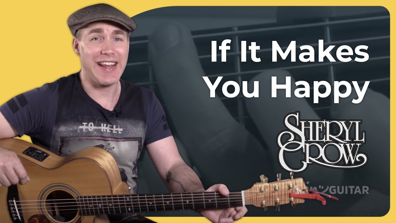 If It Makes You Happy Sheryl Crow Guitar Lesson Tutorial Bs 426