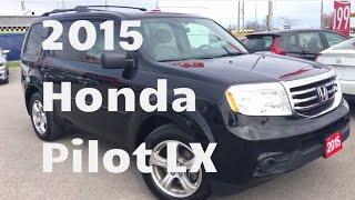 2015 Honda Pilot LX | WHITBY OSHAWA HONDA | Stock #: U4694