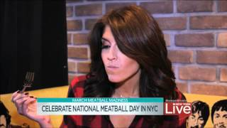 National Meatball Day   NY Live 3 8 16