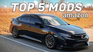 TOP 5 AMAZON Mods Under $50  (10th Gen Civic)