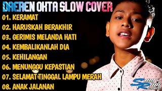FULL ALBUM DAEREN OKTA - ALBUM SLOW COVER ( Acoustic Version)