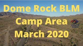 Dome Rock Road BLM Camp Area - March 2020