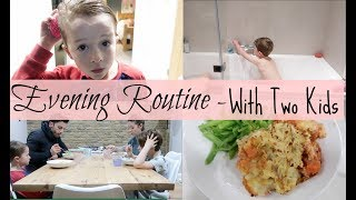EVENING & BEDTIME ROUTINE WITH 2 KIDS | KERRY WHELPDALE