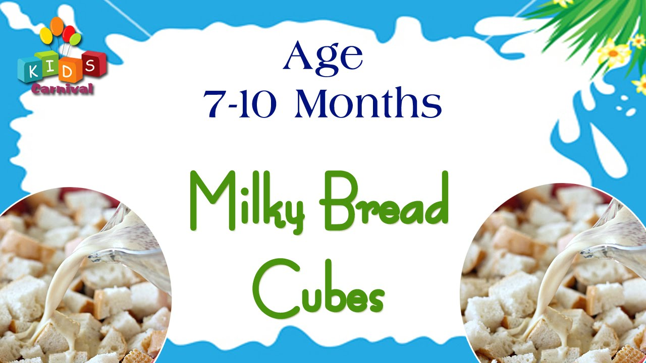 Milky Bread Cubes for 7-10 Months Old Babies | Food Recipe ...
