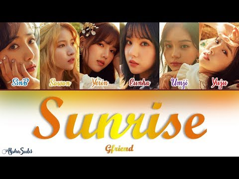 GFRIEND (여자친구) - SUNRISE (해야) Color Coded Lyrics / 가사 [Han Rom Eng]