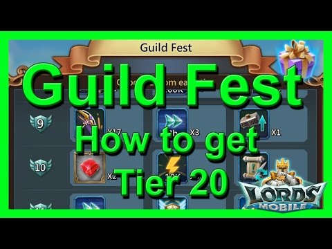 Guildfest: Best Way To Tier 20 - Lords Mobile