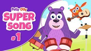 Polly Olly | Kids Videos for kids | Super Song #1