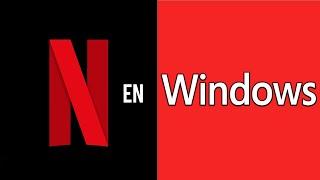 Download APLICACION DE NETFLIX EN WINDOWS 7/8/10 Mp3 and Videos