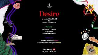Desire : Graduate Flute Recital
