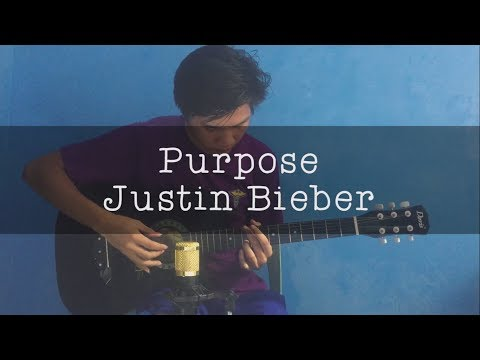 Justin Bieber - Purpose (Fingerstyle Guitar Cover)