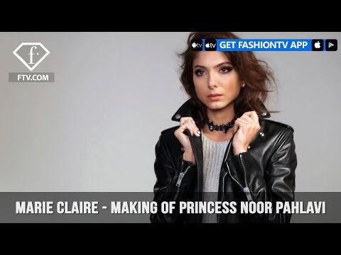 Marie Claire - Making of Princess Noor Pahlavi | FashionTV