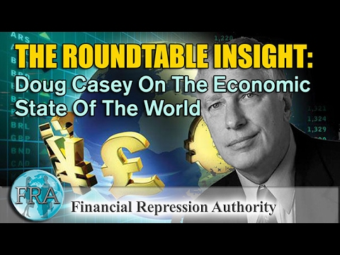 Doug Casey On The Economic State Of The World