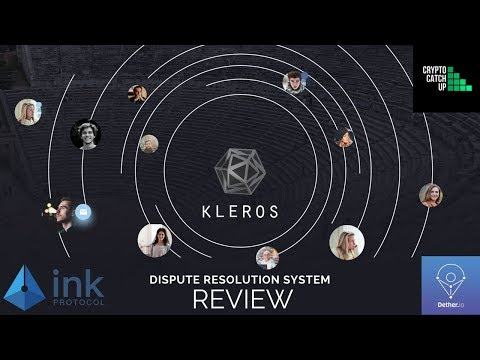 Kleros - Blockchain Dispute Resolution System [PRE ICO Review]