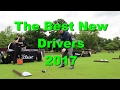 Top Best New Drivers for 2017