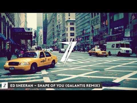 Ed Sheeran  Shape of You Galantis Remix