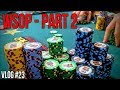 ITM And Running Insanely Hot In WSOP Event!! EXTREMELY ...