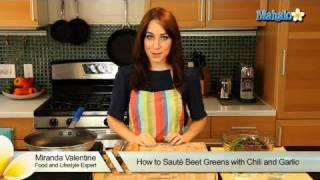 How To Sauté Beet Greens With Chili And Garlic