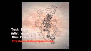 """Baby Love Me"" by Walking Spanish (Album Version)"