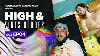 High & Fines Herbes : Épisode 4 - Saison 3