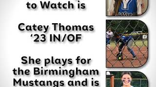 CSA's Player to Watch is   Catey Thomas '23 IN/OF  She plays for the Birmingham Mustangs and is fro…