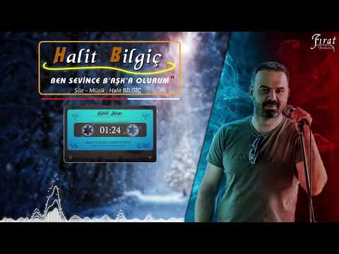 Halit Bilgiç - Ben Sevince Başka Olurum ( Official Audio )