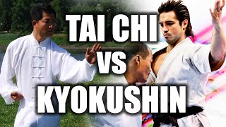 tai chi vs kyokushin karate