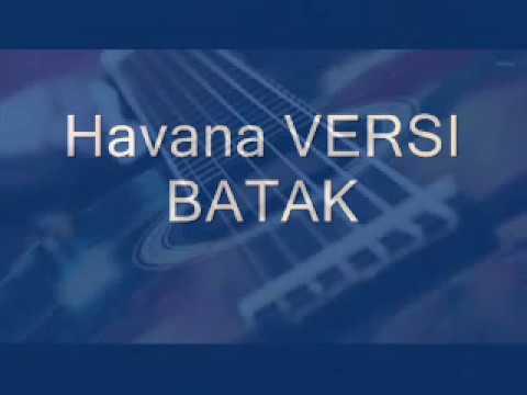 Havana Versi Batak