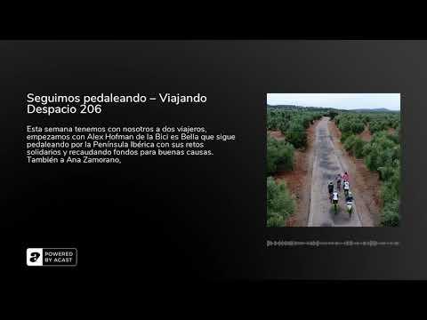 Seguimos pedaleando – Viajando Despacio 206