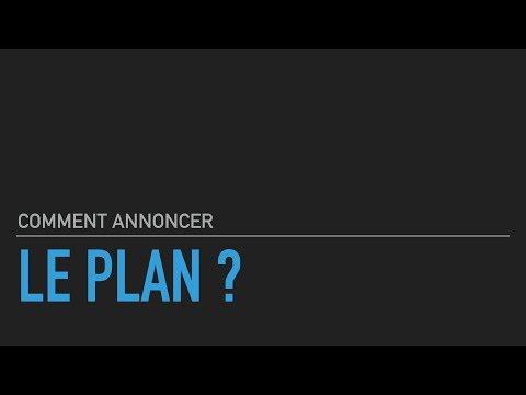 Comment Annoncer Le Plan ?