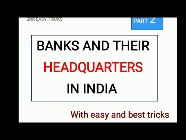 Banks and their headquarters in India with easy tricks part-2
