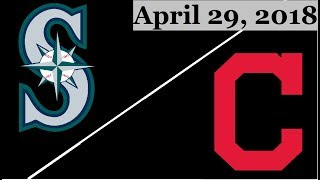 Seattle Mariners vs Cleveland Indians Highlights || April 29, 2018